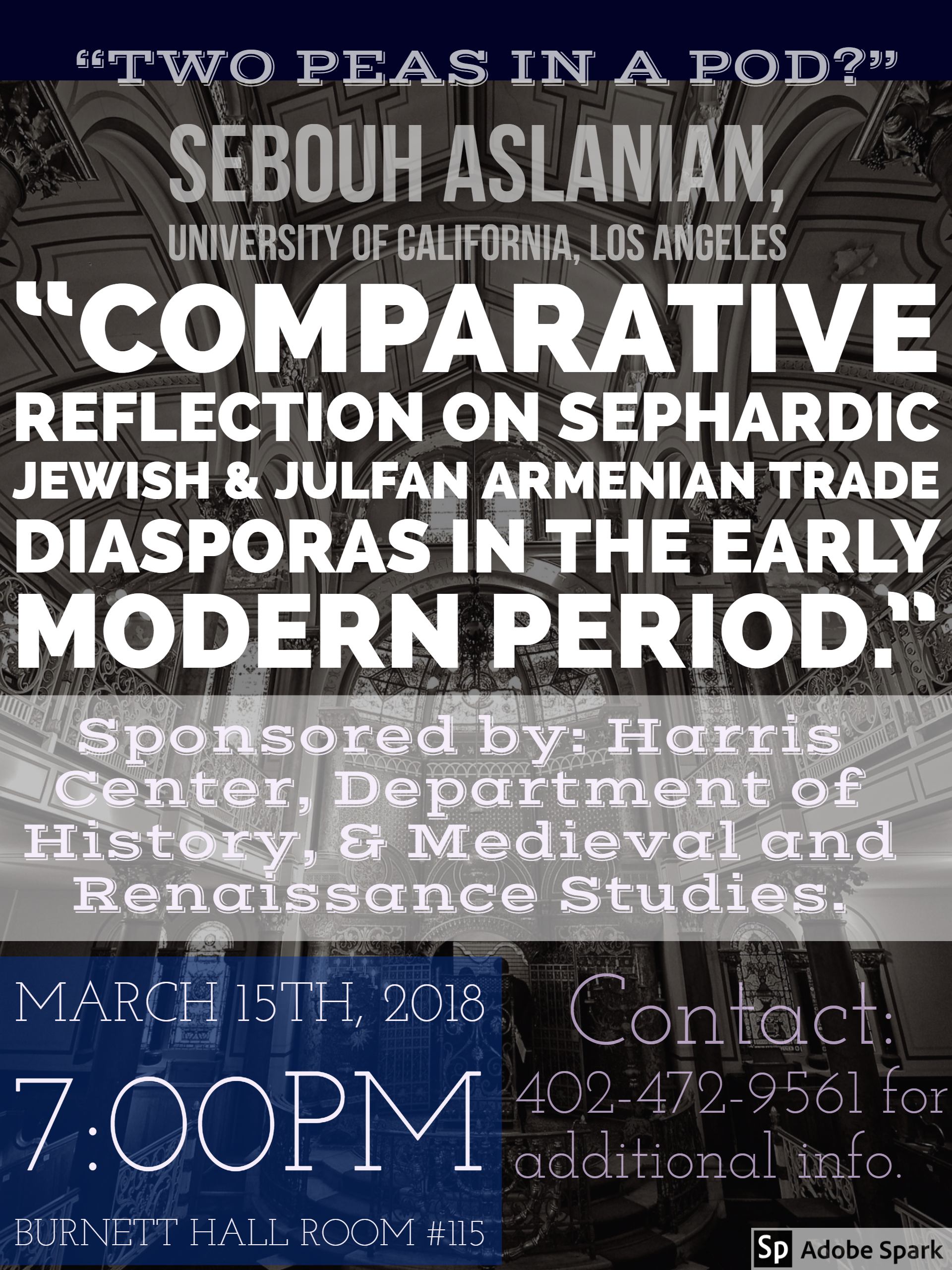 "Aslanian talk: ""Comparative reflection on Sephardic Jewish and Julfan Armenian trade diasporas in the early modern period"""